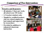 comparison of two interventions
