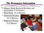 the responsive intervention
