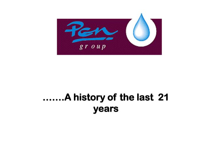 a history of the last 21 years n.