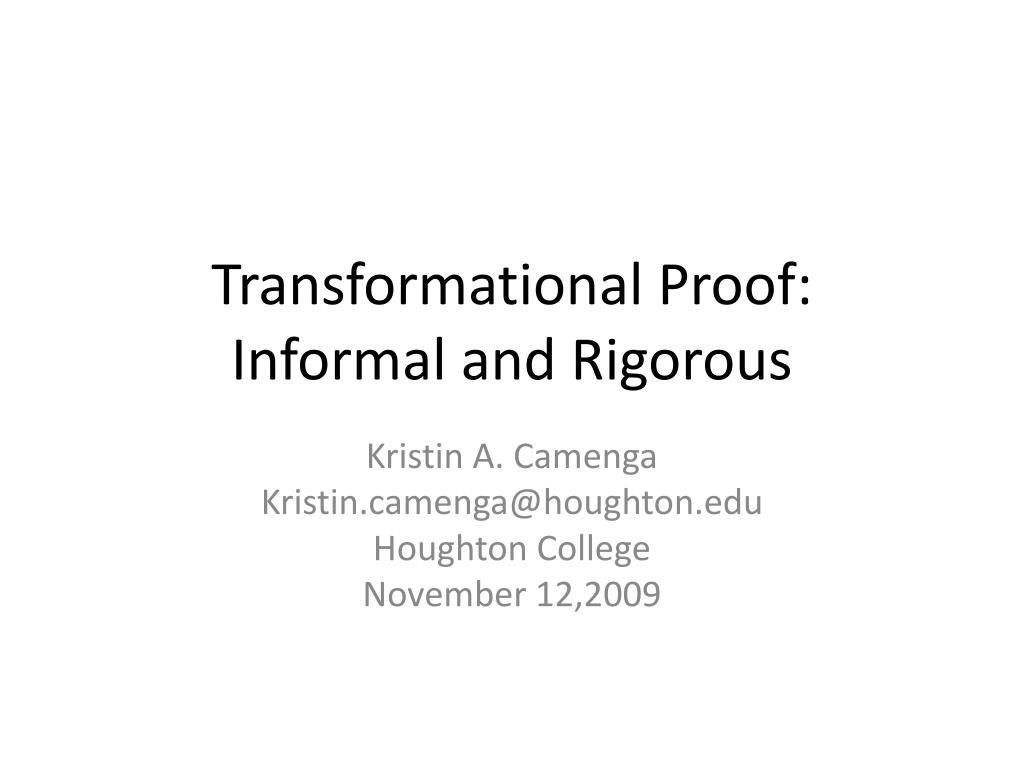 transformational proof informal and rigorous l.