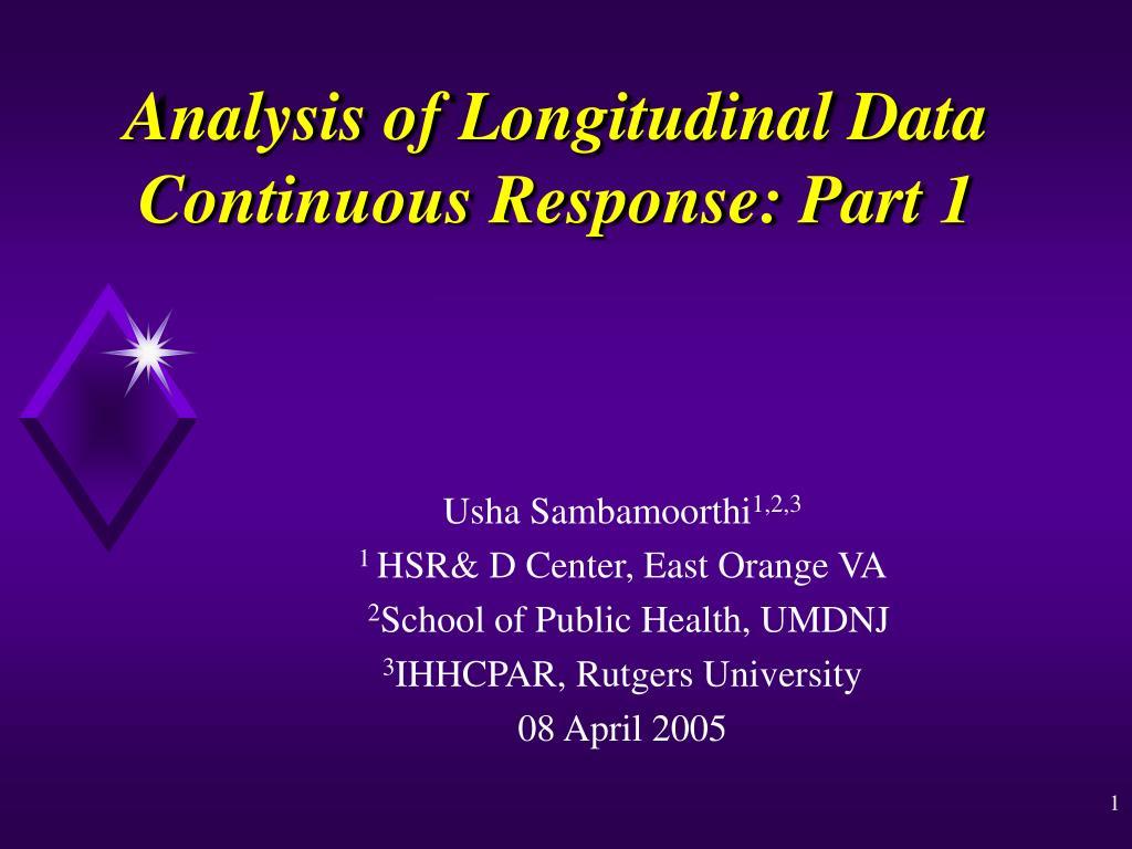 analysis of longitudinal data continuous response part 1 l.