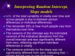 interpreting random intercept slope models
