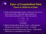 types of longitudinal data panel or multi level data