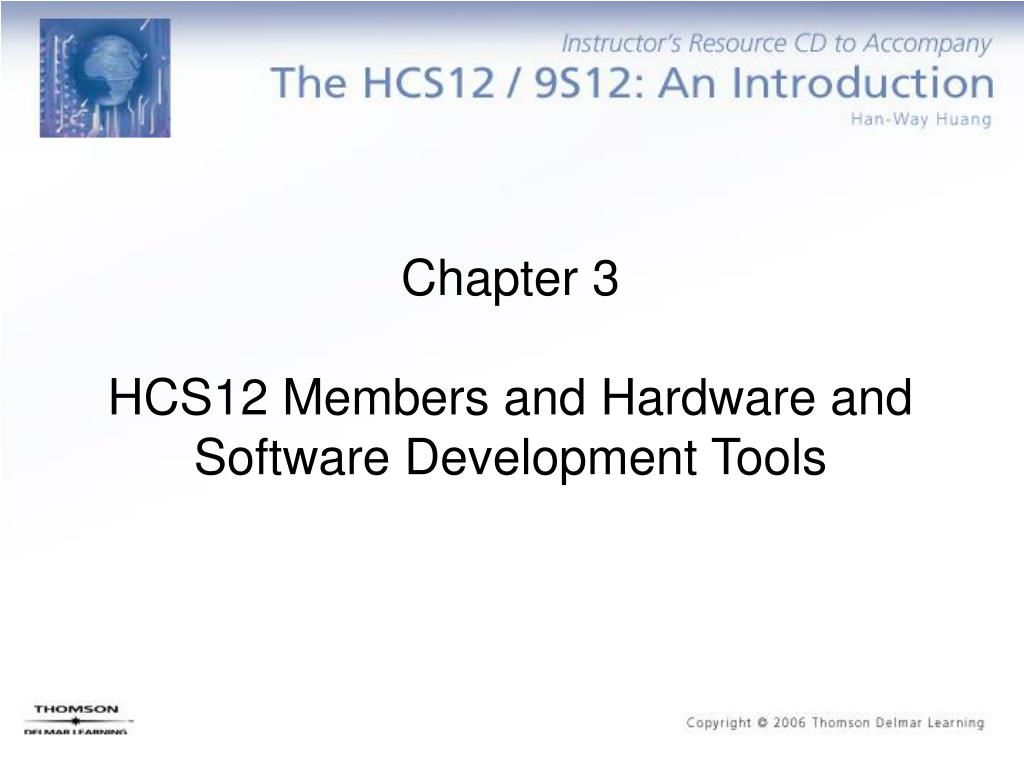 chapter 3 hcs12 members and hardware and software development tools l.