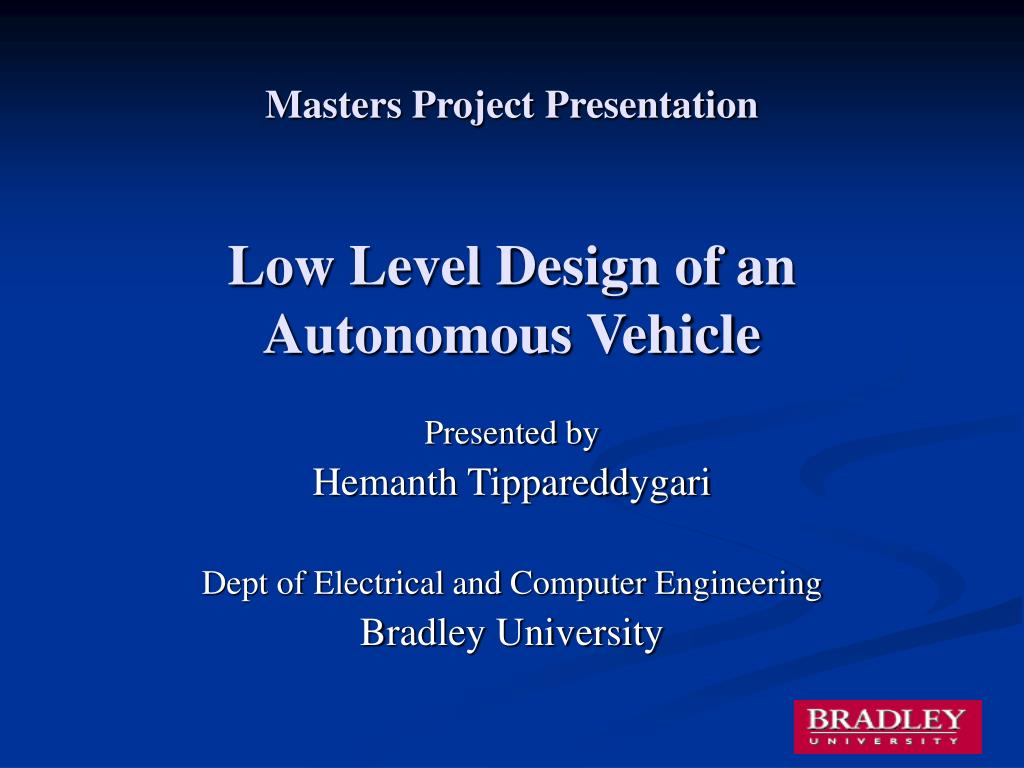 masters project presentation low level design of an autonomous vehicle l.