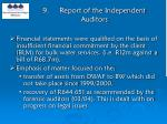 9 report of the independent auditors