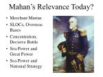 mahan s relevance today