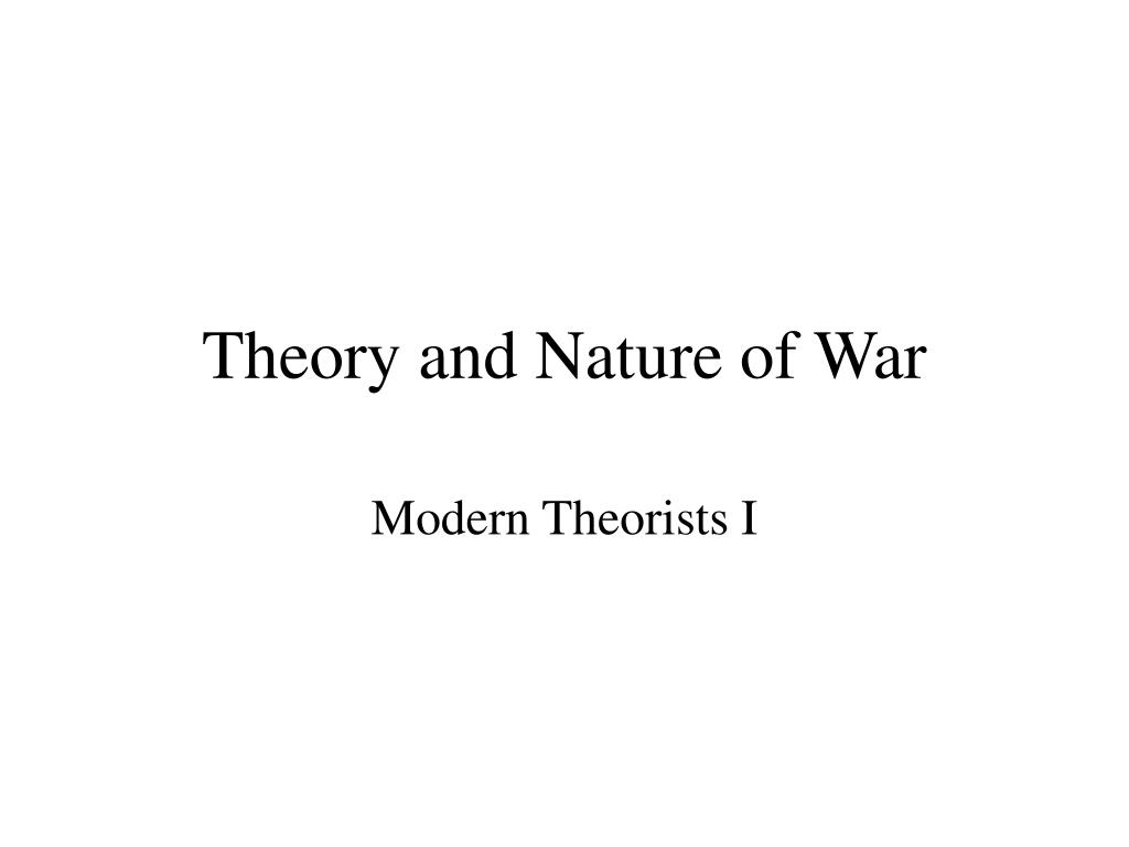 theory and nature of war l.