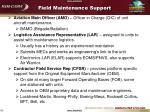 field maintenance support