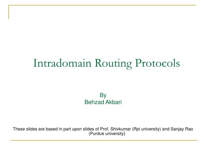 intradomain routing protocols n.