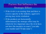 factors that influence the strategic effect37