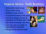 hygiene advice tooth brushing