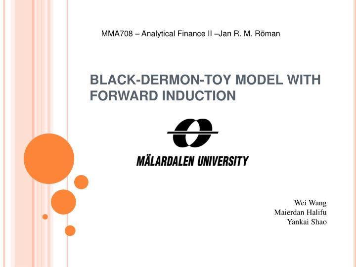 black dermon toy model with forward induction n.