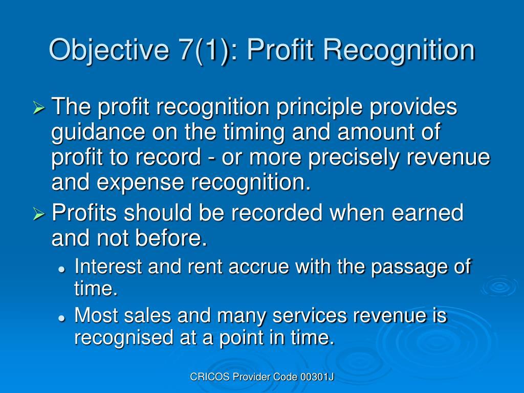 Objective 7(1): Profit Recognition