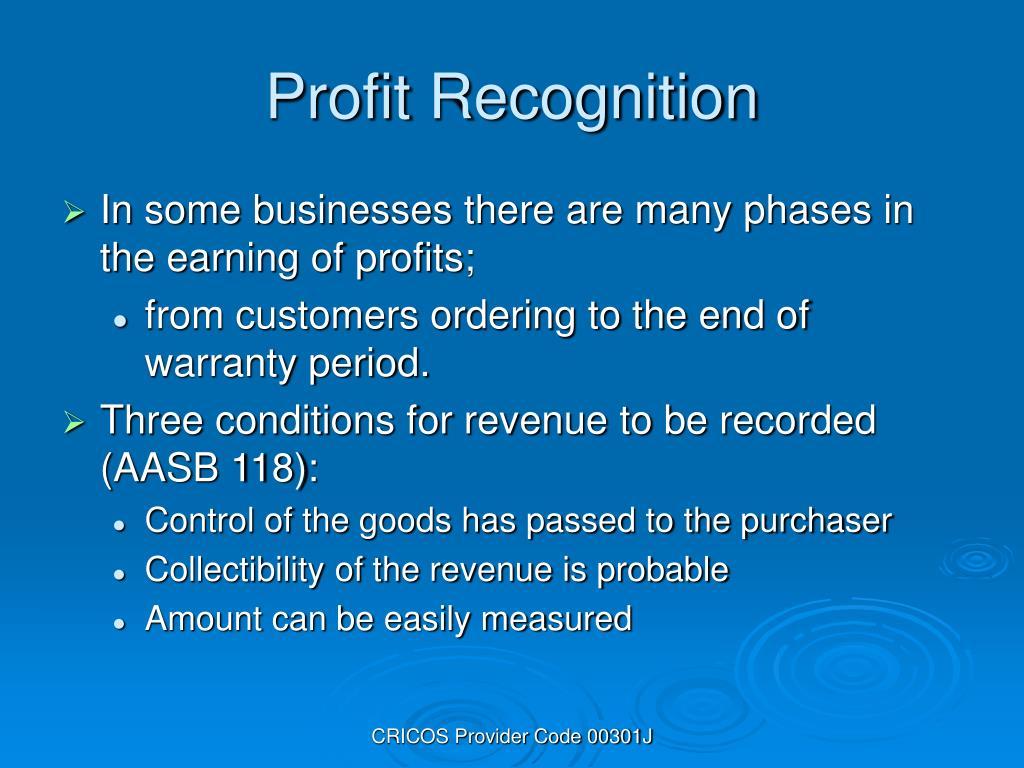 Profit Recognition
