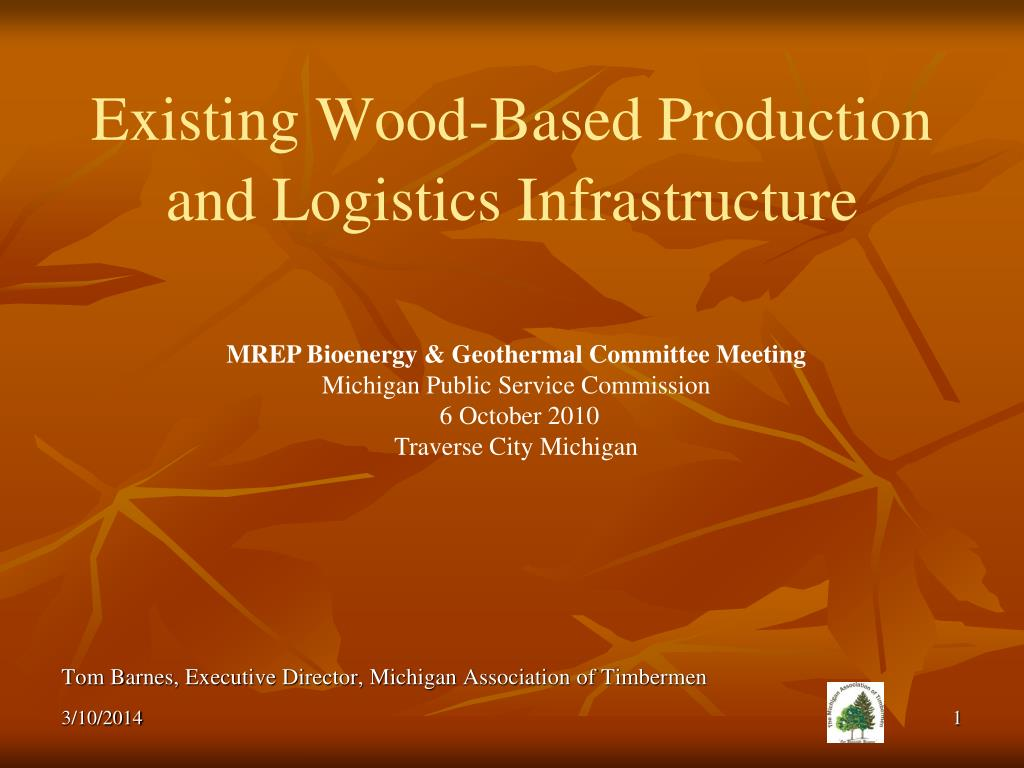 existing wood based production and logistics infrastructure l.