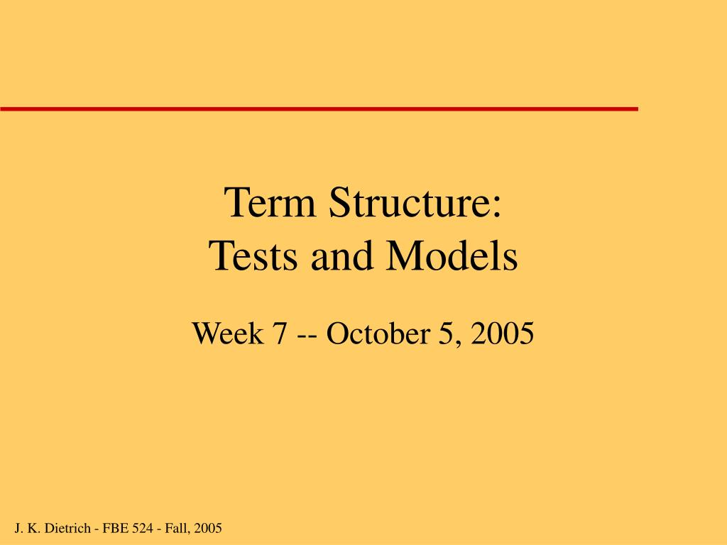 term structure tests and models l.