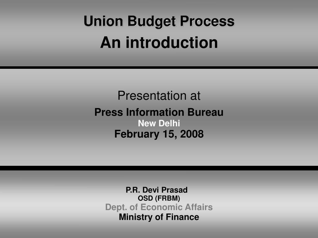 union budget process an introduction l.