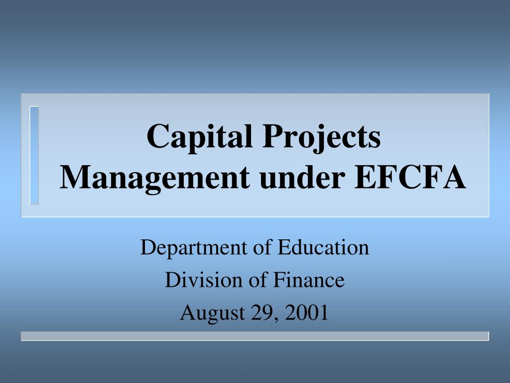 capital projects management under efcfa l.