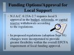 funding options approval for local support21