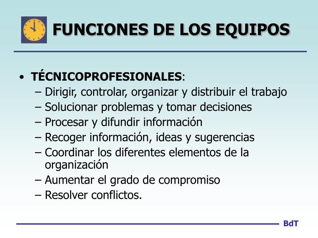 FUNCIONES DE LOS EQUIPOS