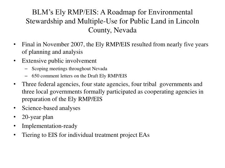 BLM's Ely RMP/EIS: A Roadmap for Environmental Stewardship and Multiple-Use for Public Land in Lin...