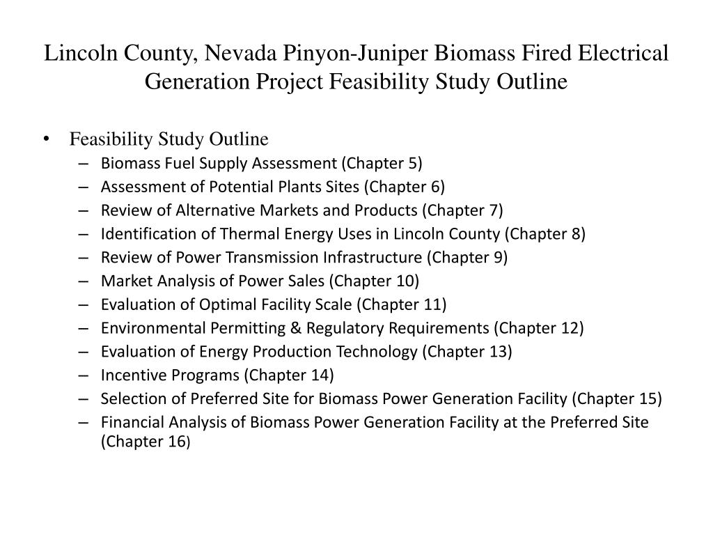 Lincoln County, Nevada Pinyon-Juniper Biomass Fired Electrical Generation Project Feasibility Study Outline