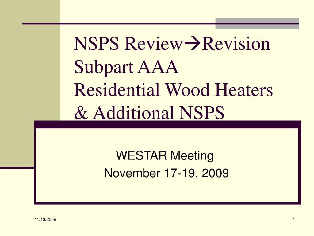 nsps review revision subpart aaa residential wood heaters additional nsps l.