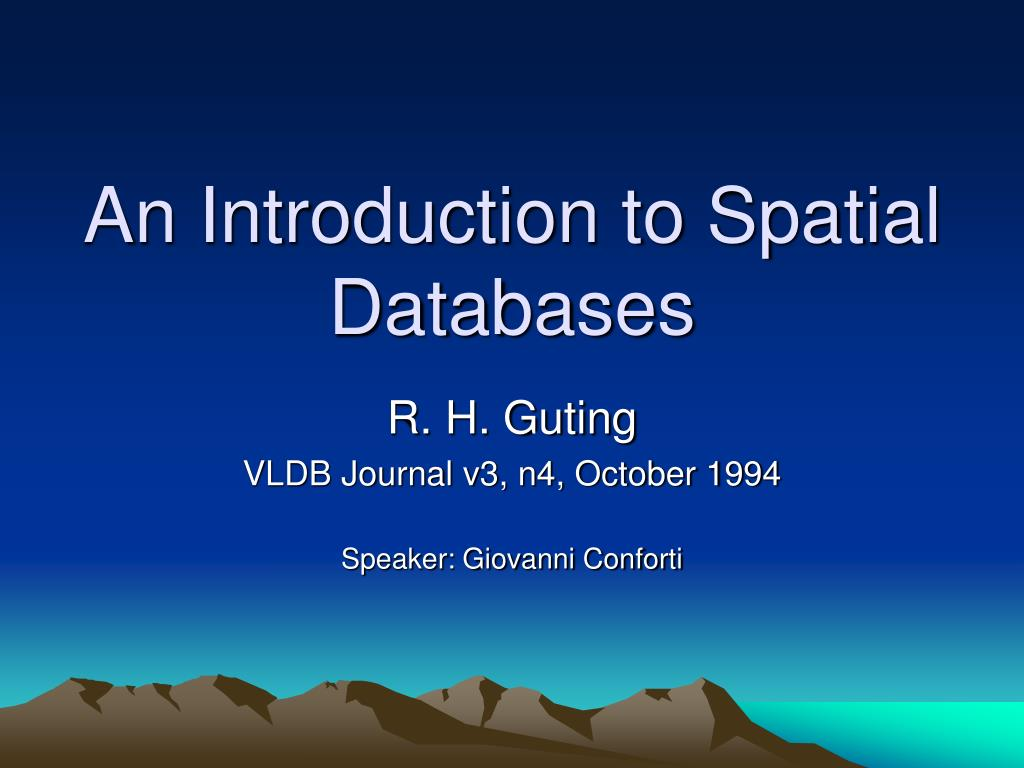an introduction to spatial databases l.