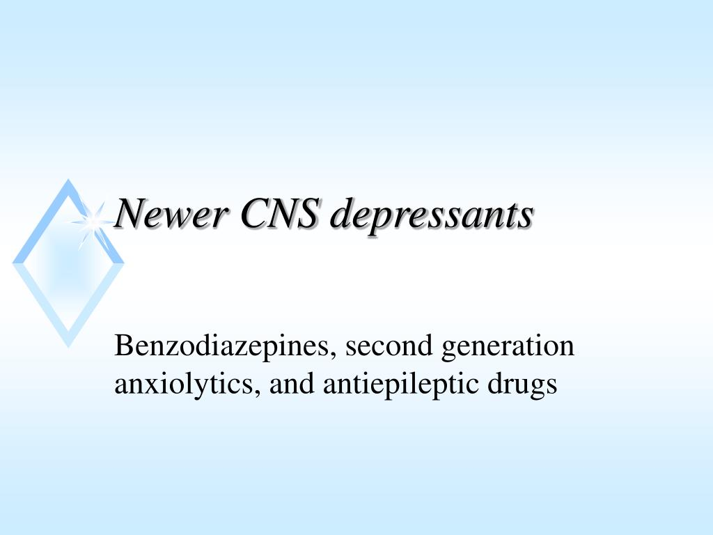 newer cns depressants l.