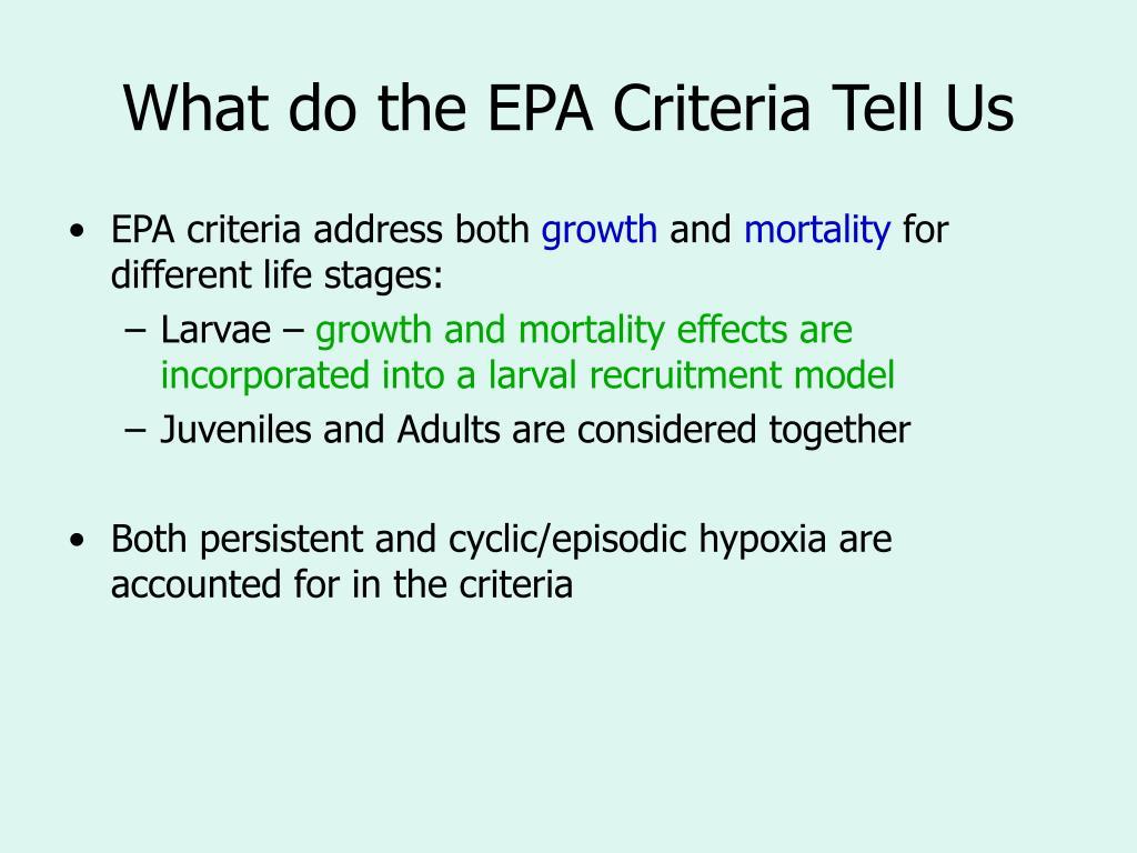 What do the EPA Criteria Tell Us