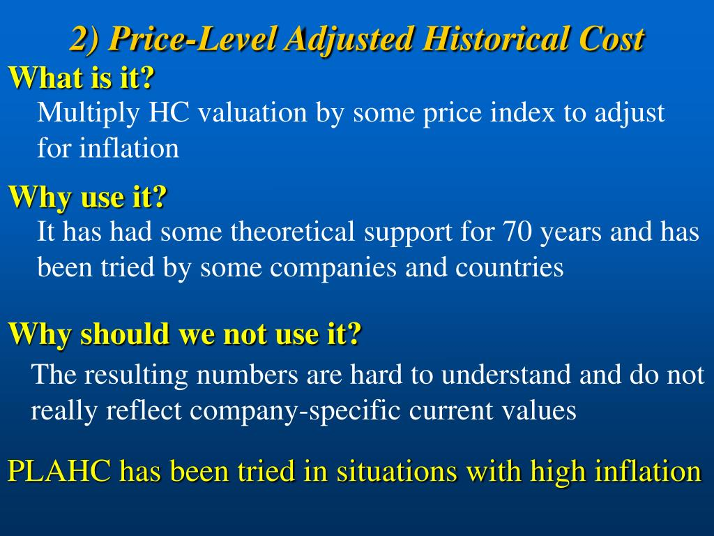 2) Price-Level Adjusted Historical Cost