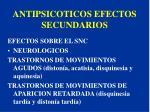 antipsicoticos efectos secundarios