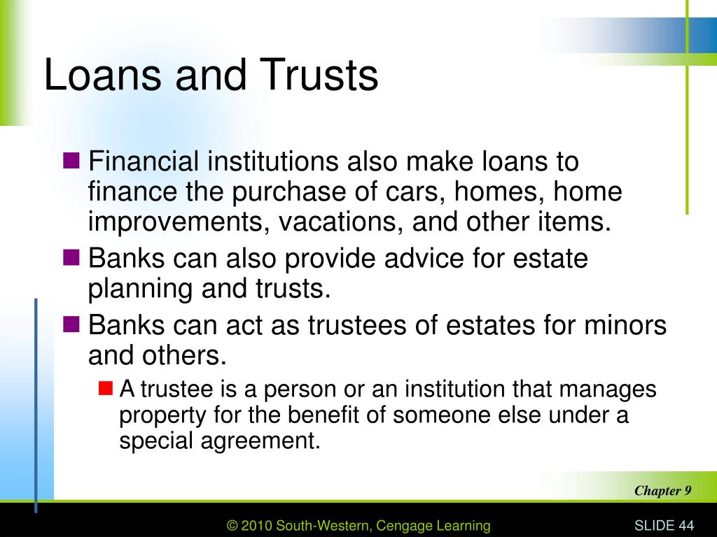 Loans and Trusts