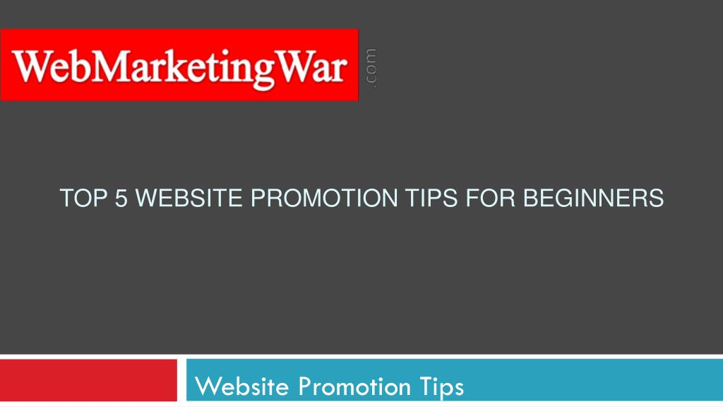 top 5 website promotion tips for beginners l.