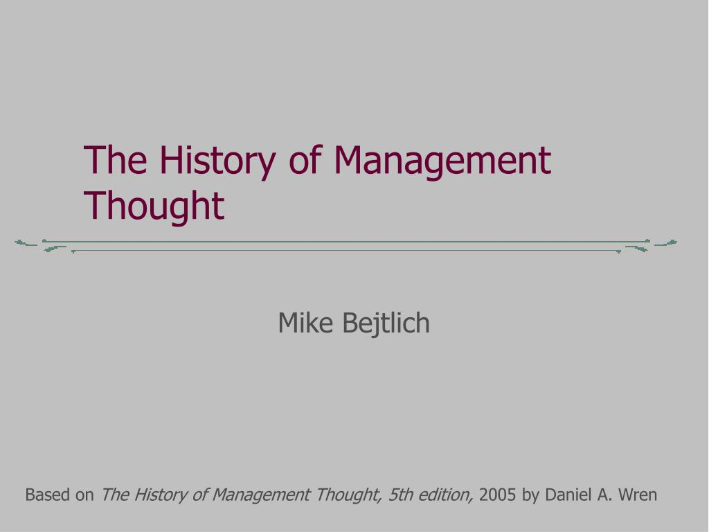 the history of management thought l.