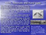 rifles bayonets and hand guns