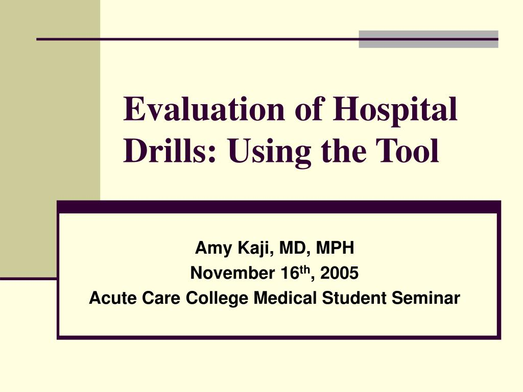 evaluation of hospital drills using the tool l.