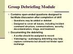group debriefing module