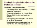 guiding principles in developing the evaluation modules11