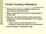 victim tracking addendum