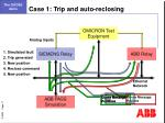 case 1 trip and auto reclosing