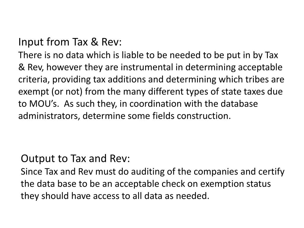 Input from Tax & Rev: