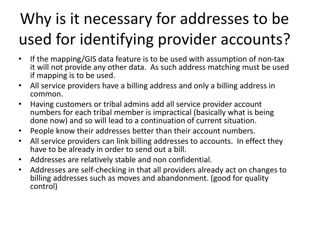Why is it necessary for addresses to be used for identifying provider accounts?