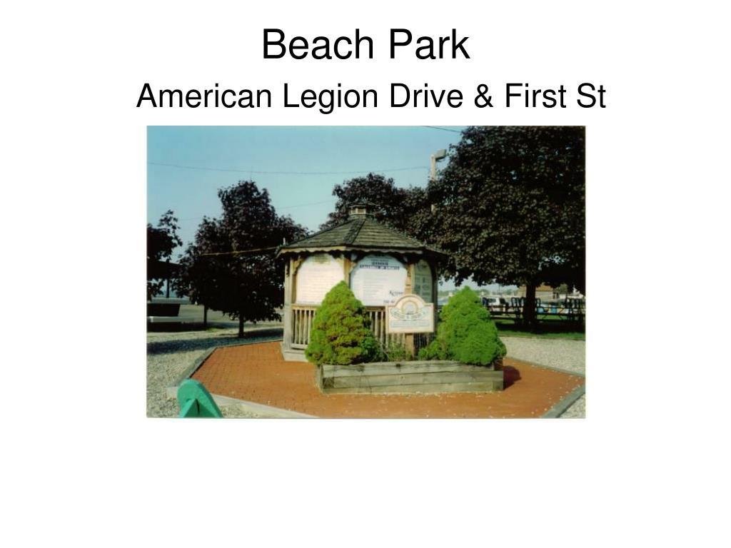 beach park american legion drive first st l.