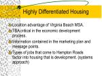 highly differentiated housing