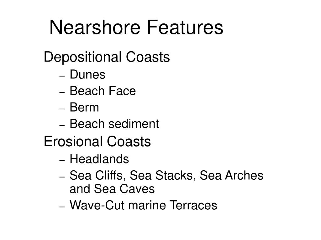 Nearshore Features