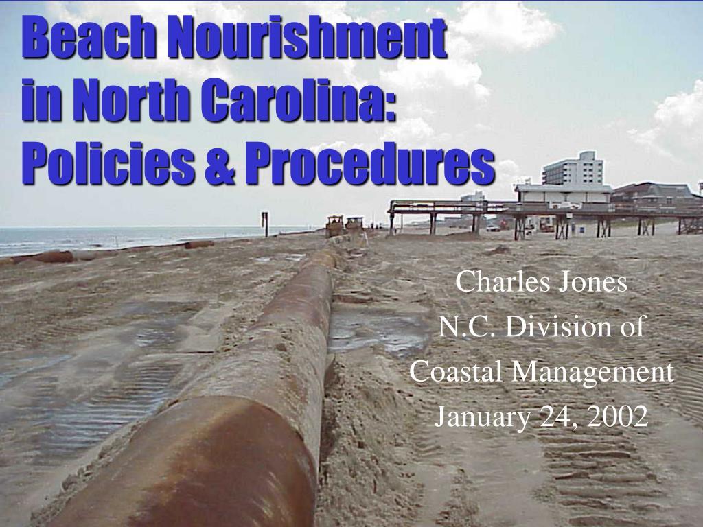 beach nourishment in north carolina policies procedures l.