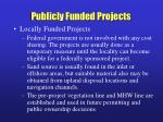 publicly funded projects19