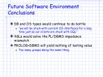 future software environment conclusions